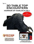 3D Table Top Encounters -- Horror of Harloch Hill [BUNDLE]