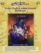 Castles & Crusades I2 Under Dark & Mistry Ground: Dzeebagd