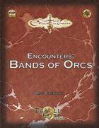 Castles & Crusades PDF1 Encounters: Bands of Orcs
