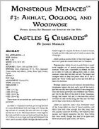 Castles & Crusades: Monstrous Menaces #3: Akhlat, Oogloog, and Woodwose