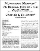 Castles & Crusades: Monstrous Menaces #4: Hribixul, Memnech, and Quasi-Dragon