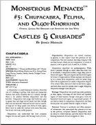 Castles & Crusades: Monstrous Menaces #5: Chupacabra, Felpha, and Olgoi-Khorkhoi