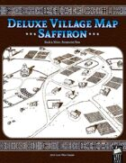 Deluxe Village Map: Saffiron