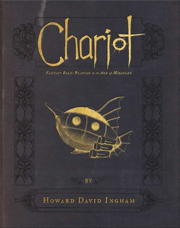 Chariot: Fantasy Roleplaying in an Age of Miracles