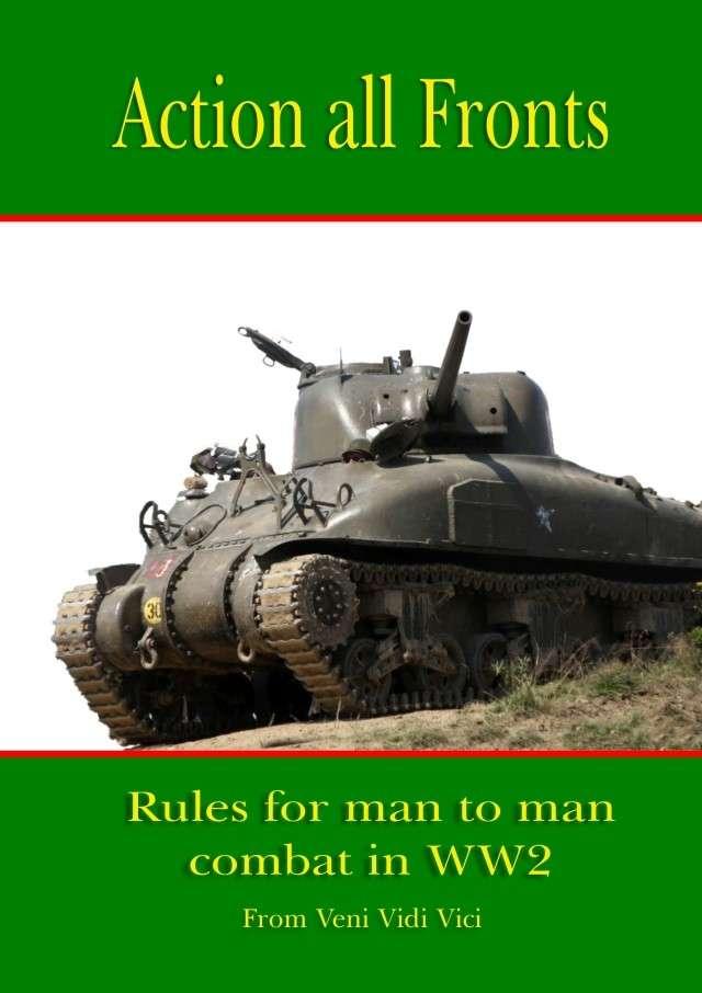 Action All Fronts - world war 2 land wargames rules - Veni Vidi Vici
