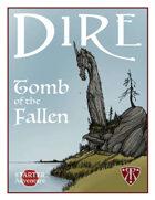DIRE: Tomb of the Fallen