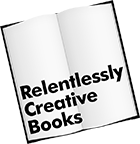 Relentlessly Creative Books