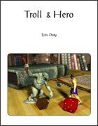 Troll & Hero
