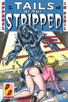 Tails of the Stripped #4