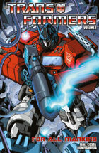 The Transformers Volume 1: For All Mankind