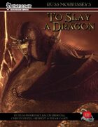 'To Slay A Dragon'