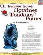 E.N. Treasure Troves: Figurines of Wondrous Power (Deluxe)
