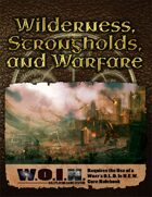 [WOIN] Wilderness, Strongholds, & Warfare