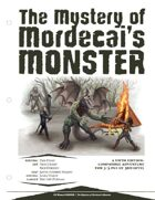 The Mystery of Mordecai's Monster [5E]