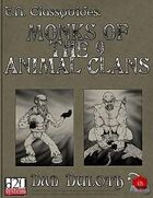 E.N. Classguides: Monks of the 9 Animal Clans