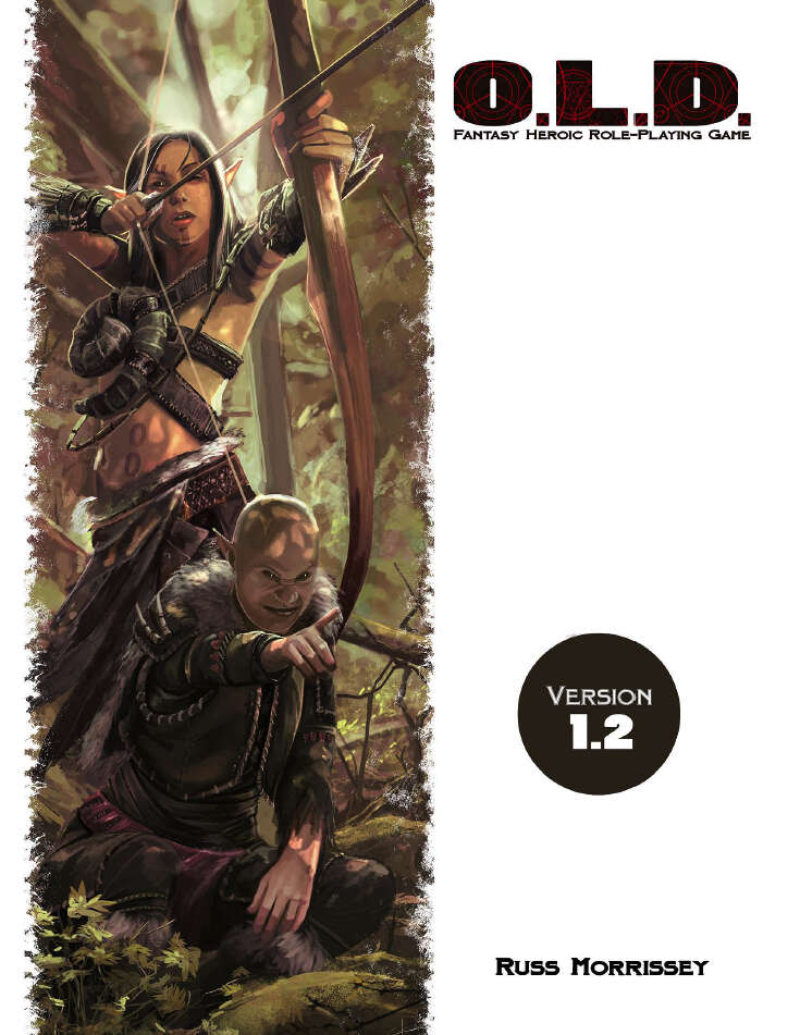 O.L.D. The Fantasy Heroic Roleplaying Game