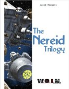 [WOIN] The Nereid Trilogy