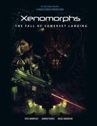[WOIN] W1: Xenomorphs: The Fall of Somerset Landing