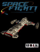 [WOIN] SPACE FIGHT! Playtest