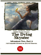 ZEITGEIST #2.2: The Dying Skyseer (5th Edition)