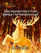 War of the Burning Sky 5E #2: The Indomitable Fire Forest of Innenotdar