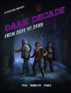 [WOIN] W2: Dark Decade: From Dust To Dawn