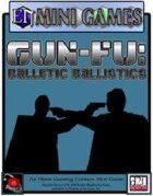 E.N. Mini-Games - Gun-Fu: Balletic Ballistics