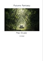 Future Fantasy - The Elves