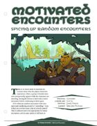 EN5ider #46 - Motivated Encounters: Spicing Up Random Encounters