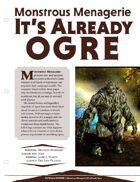 EN5ider #71 - Monstrous Menagerie: It's Already Ogre