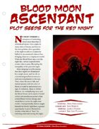 EN5ider #84 - Blood Moon Ascendant: Plot Seeds for the Red Night