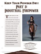 EN5ider #136- Keep Your Powder Dry! Part 3: Industrial Firepower
