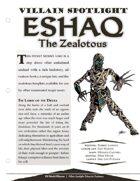 EN5ider #212 - Villain Spotlight: Eshaq the Zealotous Lord