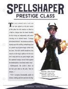 EN5ider #226 - Prestige Class: Spellshaper