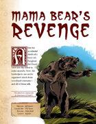 [WOIN] Mama Bear's Revenge
