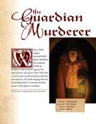 [WOIN] The Guardian Murder