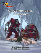 War of the Burning Sky 5E #8: O, Wintry Song of Agony