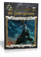 ZEITGEIST #2: The Dying Skyseer (4E)
