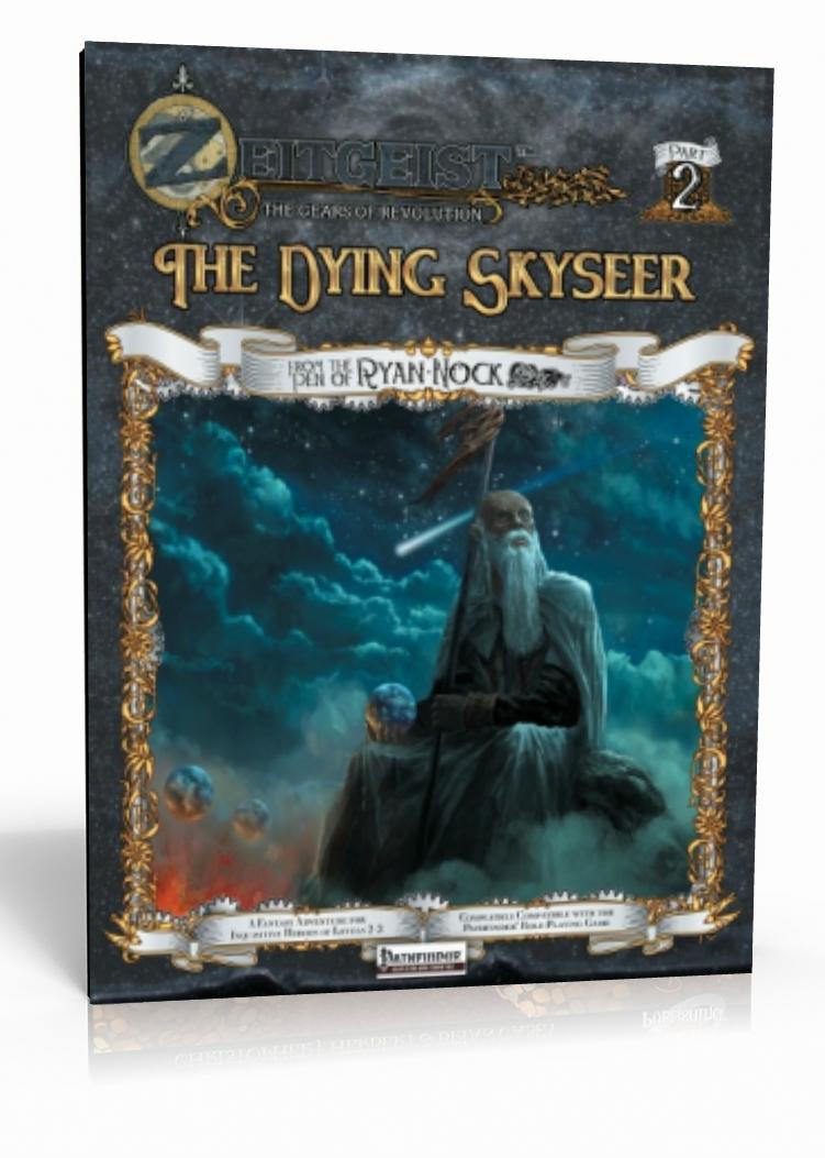 Zeitgeist 2 The Dying Skyseer Pathfinder Rpg