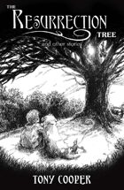 The Resurrection Tree and Other Stories