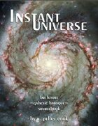 Instant Universe