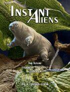 Instant Aliens