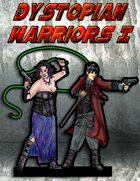Dystopian Warriors I