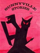 Sunnyville Stories #3