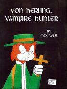 Von Herling, Vampire Hunter