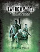 Launch Party - A Hidden Worlds: Incursion Adventure