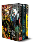 The Knight's Bane Trilogy Omnibus [BUNDLE]