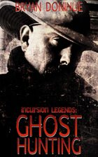 Ghost Hunting (Book 2 of Incursion Legends)