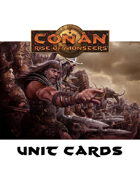 Conan: Rise of Monsters Unit Cards