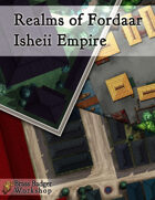 Realms of Fordaar - Isheii Empire